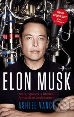 Obálka knihy Elon Musk od Ashlee Vance